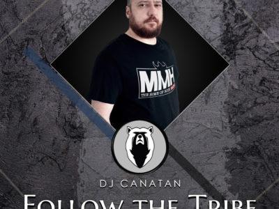 Follow the Tribe with DJ Canatan